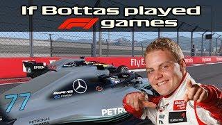 If Bottas played F1 games