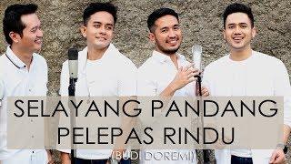 Download Lagu Selayang Pandang Pelapas Rindu (Budi Doremi) - COVER by ANDREY | DAFI | QEMIL | HAQQI Gratis STAFABAND