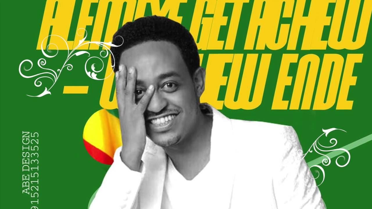 Getachew - Weyene Alemeye - ( Ethiopian Music )