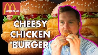 McDonald's Cheesy Chicken Burger - Reviewed