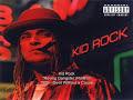 Roving Gangster - Kid Rock