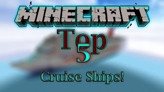 Minecraft Top 5 Best Cruise Ship Maps! (PC Downloads)