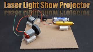 How To Make A Laser Light Show Projector At Home