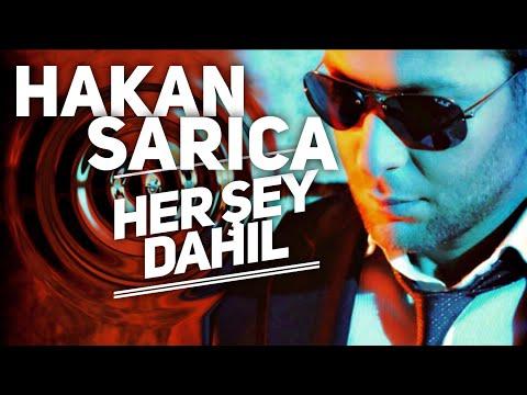 HAKAN SARICA / HERŞEY DAHİL