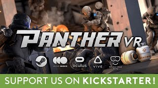 Panther VR - Announcement Trailer [LIVE ON KICKSTARTER]