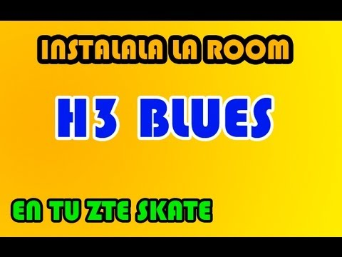 INSTALA H3 BLUES V 1.3 EN TU ZTE SKATE / ORANGE MONTECARLO (ESPAÑOL) HD