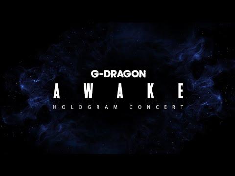 G-dragon - 'awake' Hologram Concert video