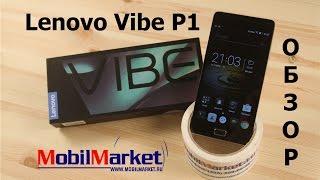 "Обзор Lenovo Vibe P1 (P1c72) - MSM8939, 3/16GB, 5.5"" FHD, 13/5MP, 5000 mAh .:MobilMarket.ru:."