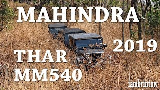 Mahindra Thar & MM540 : weekend offroading feb 2019 Part 2