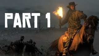 Red Dead Redemption: Undead Nightmare - Part 1 - Our Story Begins (Red Dead Redemption Lets Play)