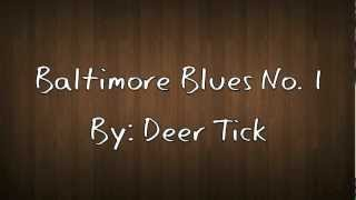Watch Deer Tick Baltimore Blues No. 1 video