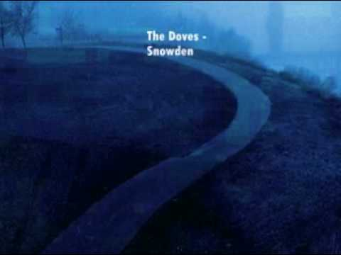 Songs you should listen to: The Doves - Snowden
