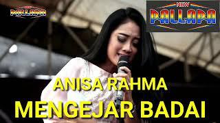 Download lagu MENGEJAR BADAI - ANISA RAHMA