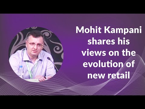 Mohit Kampani shares his views on the evolution of new retail