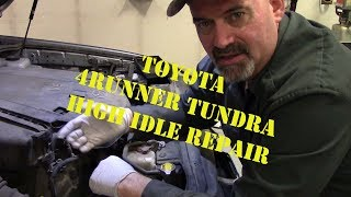 Toyota 4Runner Tundra High Idle Repair