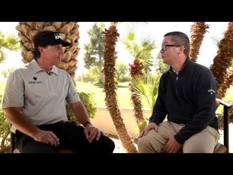 Callaway Talks - Phil Mickelson