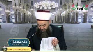 Cübbeli Ahmet Hocaefendi ile Ramazan Sohbetleri 8 Bölüm 25 06 2015