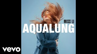 Miss Li - Aqualung (Audio)