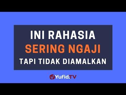 Ini Rahasia Sering Ngaji tapi Tidak Diamalkan – Poster Dakwah Yufid TV