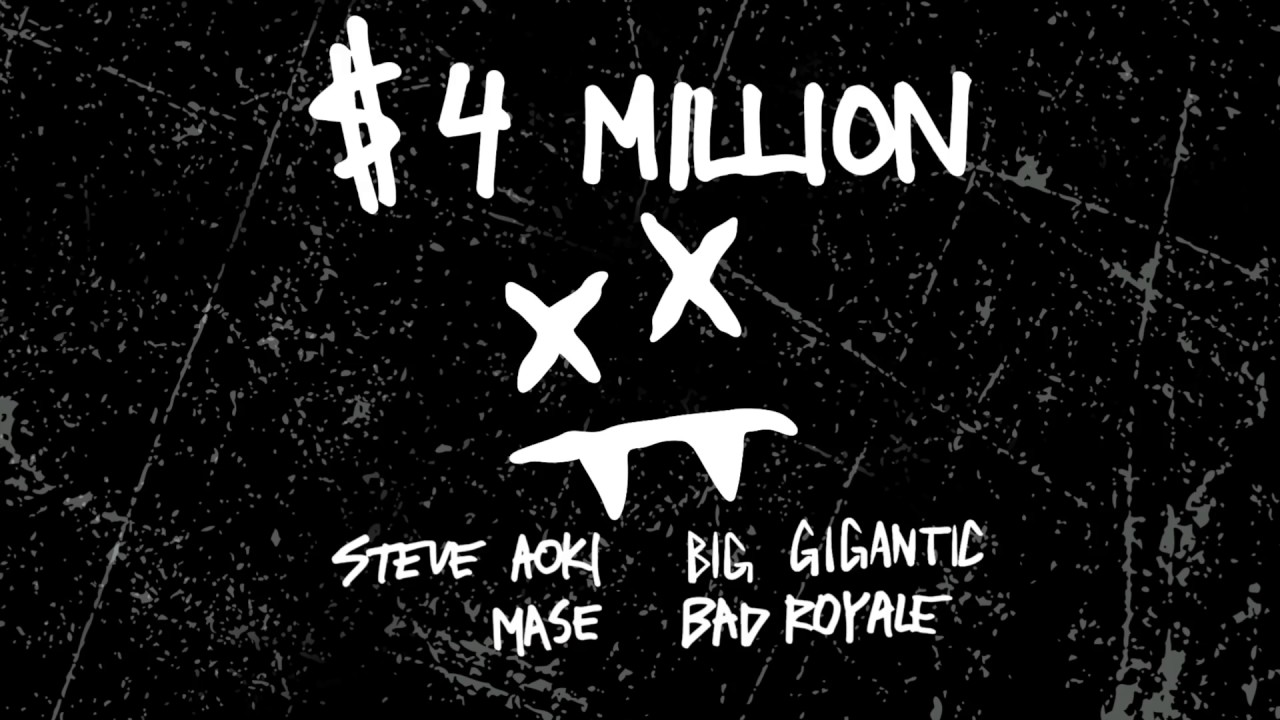 Steve Aoki & Bad Royale - $4,000,000 feat. Ma$e & Big Gigantic (Cover Art) [Ultra Music]