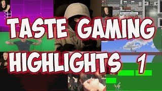 TASTE GAMING HIGHLIGHTS #1 | THANK YOU FOR 13k SUBCRIBERS