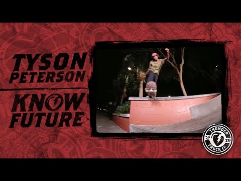 Tyson Peterson : Know Future