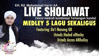 Live Sholawat Medley 5 lagu sekaligus | + Lirik Teks Sholawat | KH. Rd. Muhammad Hariri AA