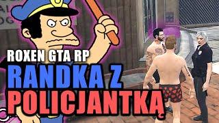 ROXEN GTA RP | RANDKA Z POLICJANTKĄ | Funny Moments