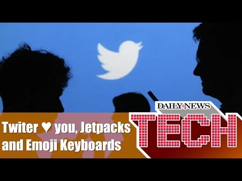 Twitter hearts, jetpacks and emoji keyboards : Daily News Tech