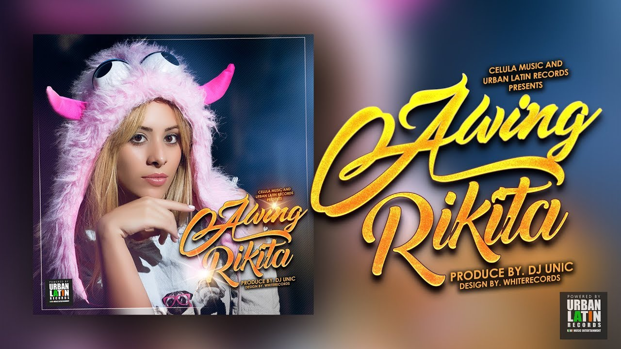 A-WING - RIKITA - (OFFICIAL VIDEO CON LYRICA) (REGGAETON 2017)