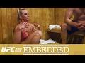 UFC 208 Embedded: Vlog Series - Episode 5