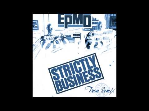 EPMD - Strictly Business (Tron Remix)
