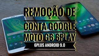Remoção de conta Google Motorola Moto G6, G6 PLAY, G6 PLUS ANDROID 9.0 E OUTROS