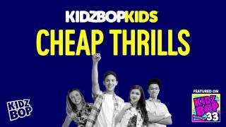 KIDZ BOP Kids - Cheap Thrills (KIDZ BOP 33)