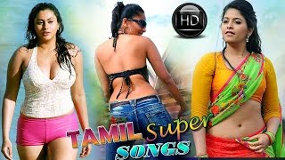 Tamil Super Songs | New Tamil Video Songs | Latest Tamil Video Songs | New Upload 2017