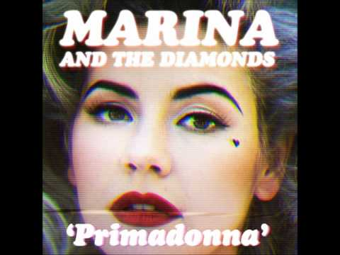 Marina & The Diamonds - Primadonna Official Song Hd hq video