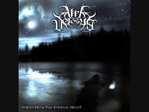 Atra Vetosus - Tortured By The Light Of A Thousand Stars video