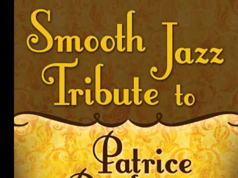 Feels so Real (Won't Let Go) - Patrice Rushen Smooth Jazz Tribute
