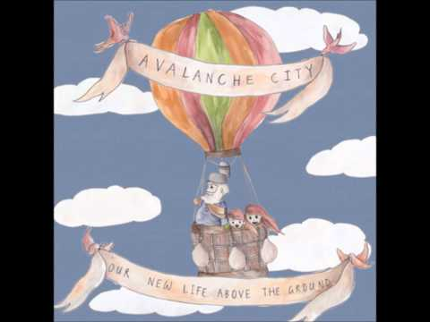 Avalanche City - How Long
