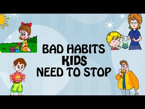 Bad Habits Kids Need To Stop | Good Habits and Manners For Kids In English