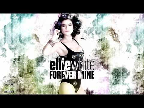 Sonerie telefon » Ellie White – Forever Mine