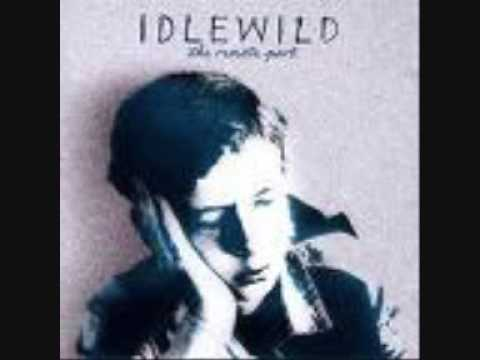 Idlewild - Stay The Same