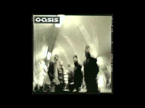 Oasis - Hung In A Bad Place