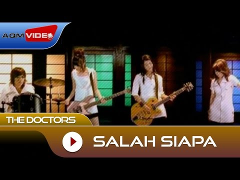 download lagu The Doctors - Salah Siapa gratis