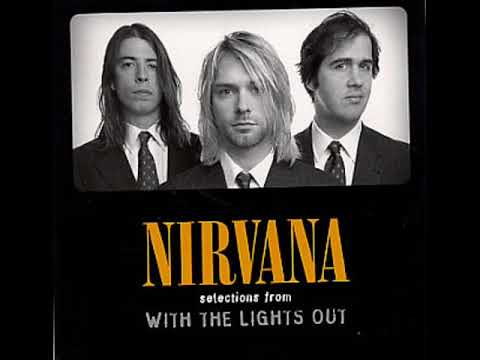 Nirvana - With The Lights Out Disc 1