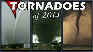 TORNADOES of 2014: Best, Worst, Most Beautiful & Ugliest