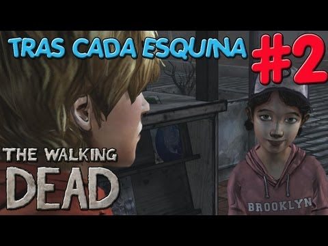The Walking Dead | 2º Parte | TRAS CADA ESQUINA 4ºEP.
