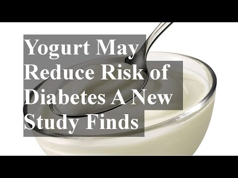 Yogurt May Reduce Risk of Diabetes A New Study Finds