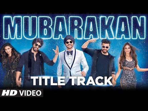Mubarakan Title Song (Video)   Anil Kapoor   Arjun Kapoor   Ileana D'Cruz   Athiya Shetty   Badshah
