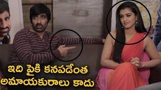 ఇది పైకి కనపడేంత అమాయకురాలు కాదు @ Raviteja comments on actress Malavika
